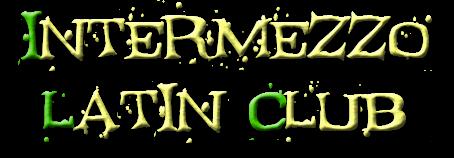 Intermezzo Latin Club zenekar hivatalos oldala